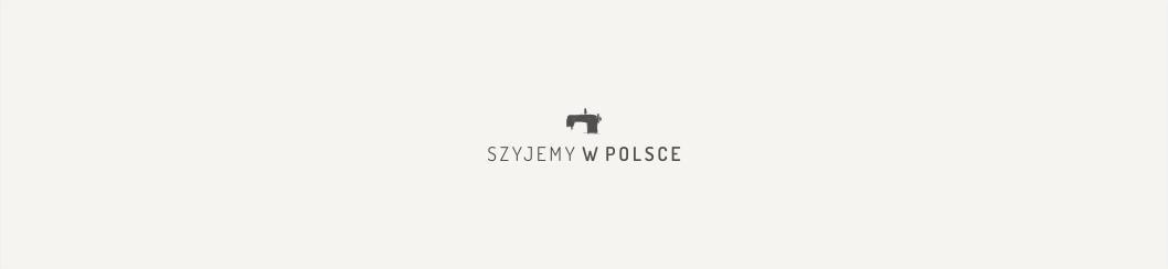 Szyjemy w Polsce